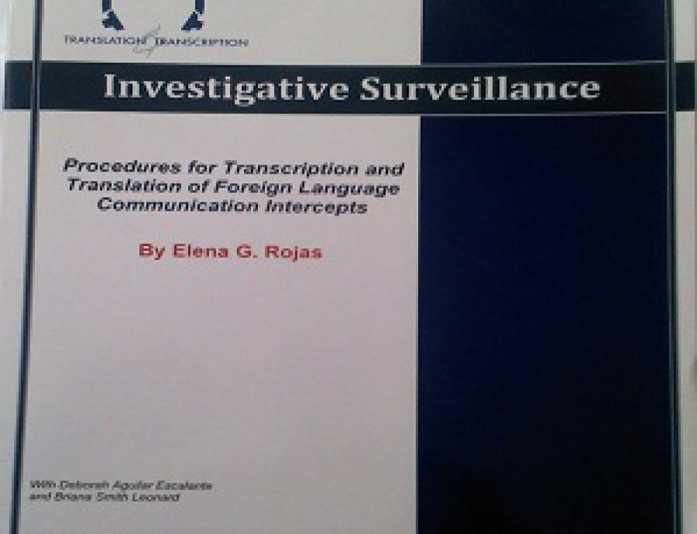 Investigative Surveillance Book: Procedures for Transcription and Translation of Foreign Language Communication Intercepts